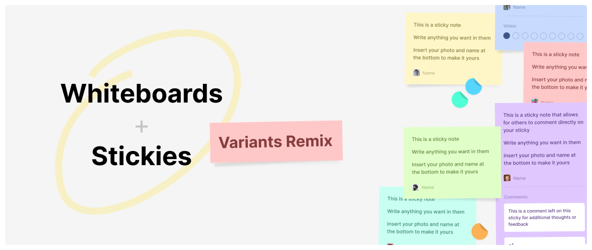 Whiteboards & Stickies: variants remix